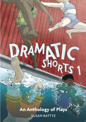 Dramatic Shorts 1: An Anthology of Plays